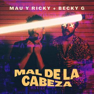 Mau y Ricky, Becky G 歌手頭像