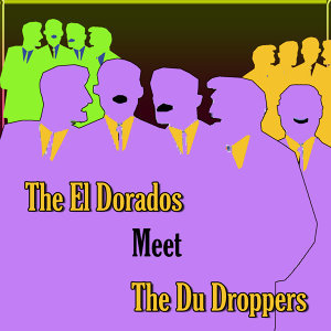 The El Dorados/The Du Droppers 歌手頭像