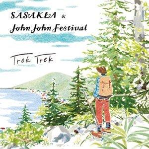 SASAKLA & JohnJohnFestival