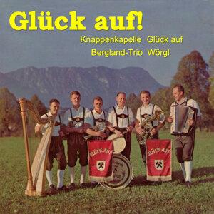 Knappenkappelle 'Glück auf', Bergland-Trio Wörgl 歌手頭像