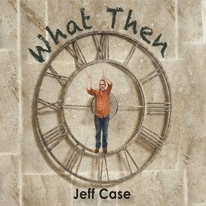 Jeff Case 歌手頭像