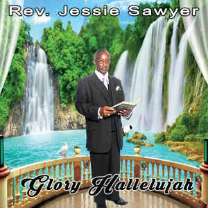 Rev. Jessie Sawyer 歌手頭像