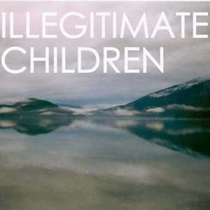 Illegitimate Children