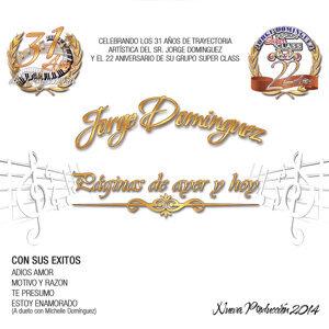 Jorge Dominguez y su Grupo Super Class 歌手頭像