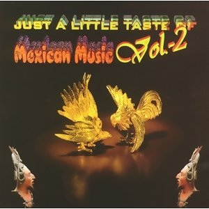 Just a little taste of Mexican Music Vol. 2 アーティスト写真