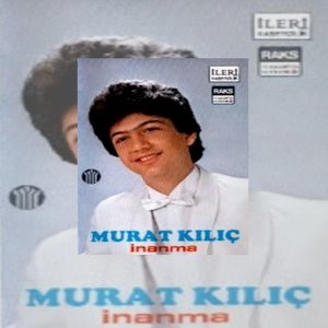 Murat Kılıç 歌手頭像