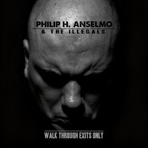 Philip H. Anselmo and the Illegals 歌手頭像