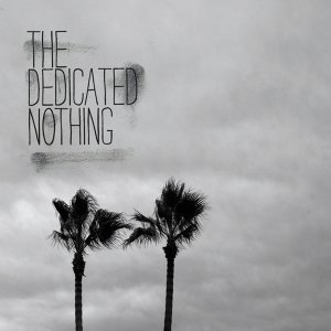 The Dedicated Nothing 歌手頭像