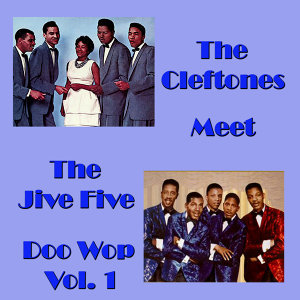The Cleftones/The Jive Five 歌手頭像