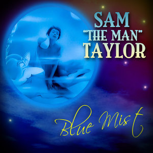 "Sam ""The Man"" Taylor 歌手頭像"