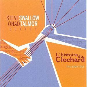 Steve Swallow/Ohad Talmor Sextet 歌手頭像