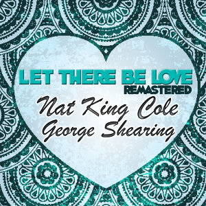 Nat King Cole | George Shearing