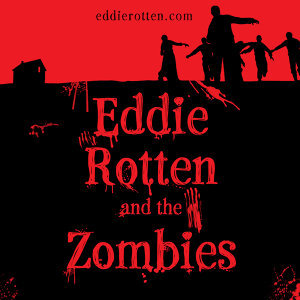 Eddie Rotten and the Zombies 歌手頭像