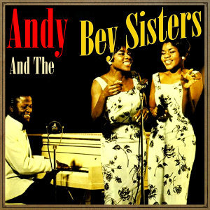 Andy and the Bey Sisters 歌手頭像