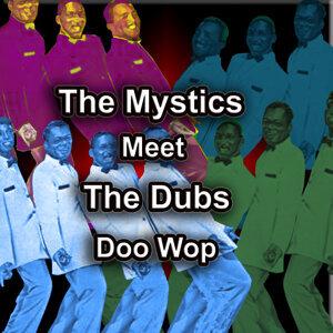 The Mystics/The Dubs 歌手頭像