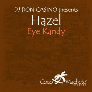 DJ Don Casino presents Hazel 歌手頭像