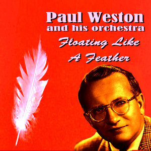 Paul Weston and His Orchestra 歌手頭像