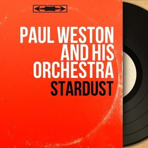 Paul Weston and His Orchestra