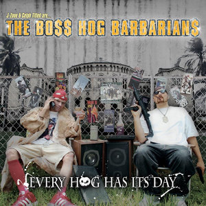 The Boss Hog Barbarians
