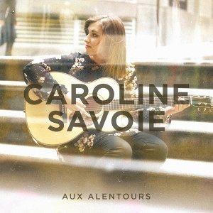 Caroline Savoie 歌手頭像