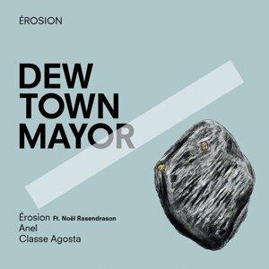 Dew Town Mayor 歌手頭像