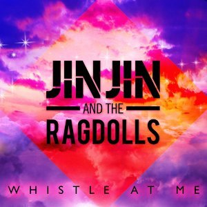 Jin Jin and The Ragdolls 歌手頭像