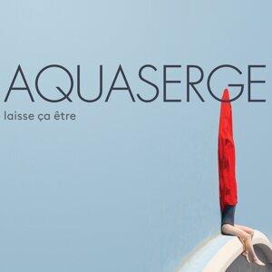 Aquaserge 歌手頭像