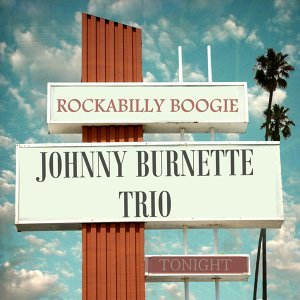 Johnny Burnette Trio