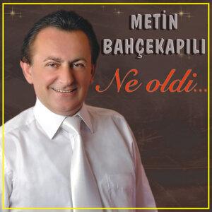 Metin Bahçekapılı 歌手頭像