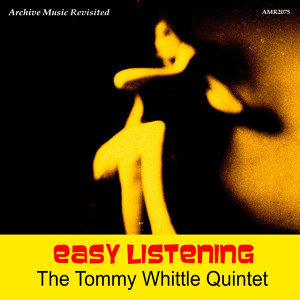 The Tommy Whittle Quartet 歌手頭像