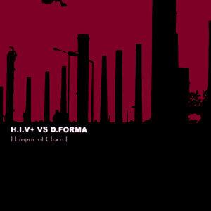 H.I.V.+ vs D.Forma 歌手頭像