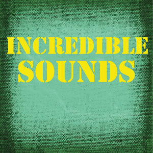 Incredible Sound Effects 歌手頭像