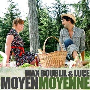 Max Boublil, Luce 歌手頭像