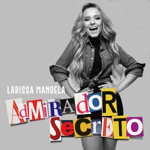 Larissa Manoela 歌手頭像