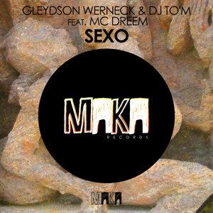 Gleydson Werneck & DJ To'M feat. MC Dreem 歌手頭像