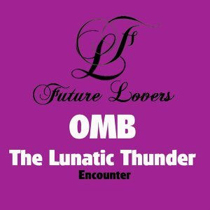 OMB, The Lunatic Thunder 歌手頭像