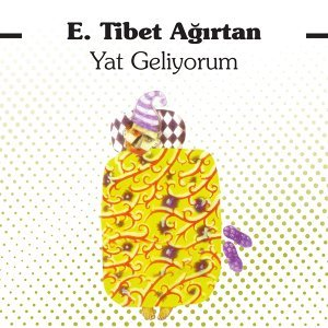 Tibet Ağırtan