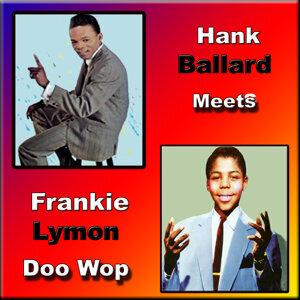 Hank Ballard/Frankie Lymon 歌手頭像