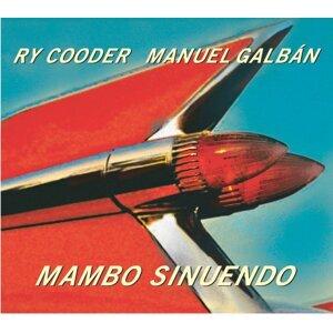 Ry Cooder & Manuel Galban 歌手頭像