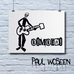 Paul Woseen 歌手頭像