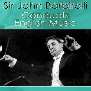 Sir John Barbirolli, Halle Orchestra, London Philharmonic Orchestra 歌手頭像