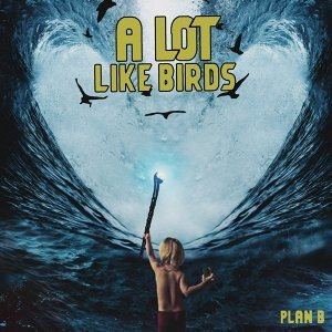 A Lot Like Birds Artist photo