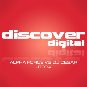 Alpha Force & DJ Cesar 歌手頭像