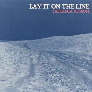 Lay It On The Line