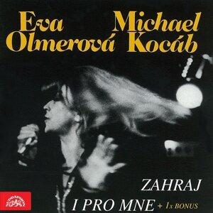 Eva Olmerová, Michael Kocáb 歌手頭像