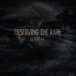 Deserving The Rain
