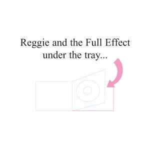 Reggie And The Full Effect 歌手頭像