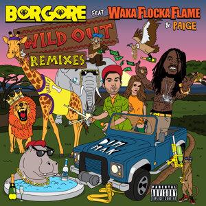 Borgore feat. Waka Flocka Flame & Paige
