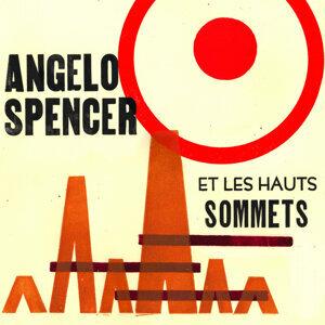 Angelo Spencer et Les Hauts Sommets 歌手頭像