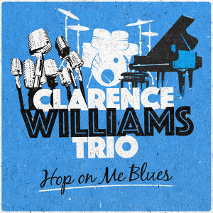 Clarence Williams Trio 歌手頭像